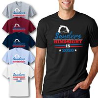 Sanders Hindsight 2020 Funny Election Politics T Shirt Bernie Campaign Humor Tee Summer Men'S fashion Tee 2019 fashion t shirt