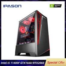 Ipason desktop intel i5 11th gen 11400f gtx1660 6g/rtx2060 6g 16g ram 240g/500g ssd jogo computador de montagem high-end