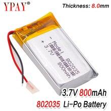 1/2/4pcs High Quality 3.7V 802035 800mAh Li-ion Polymer Lithium Battery 3.7 Volt Lithium Ion Li-po Li-polymer Batteries Cells 1 2 4pcs 503035 3 7v 500mah lithium polymer battery 3 7v volt li po ion lipo rechargeable batteries for dvd gps navigation