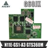 Akemy alta qualidade para For Asus g60jx placa gráfica placa vga N11E-GS1-A3 gts360m gtx 360 m 1 gb 100% testado navio rápido