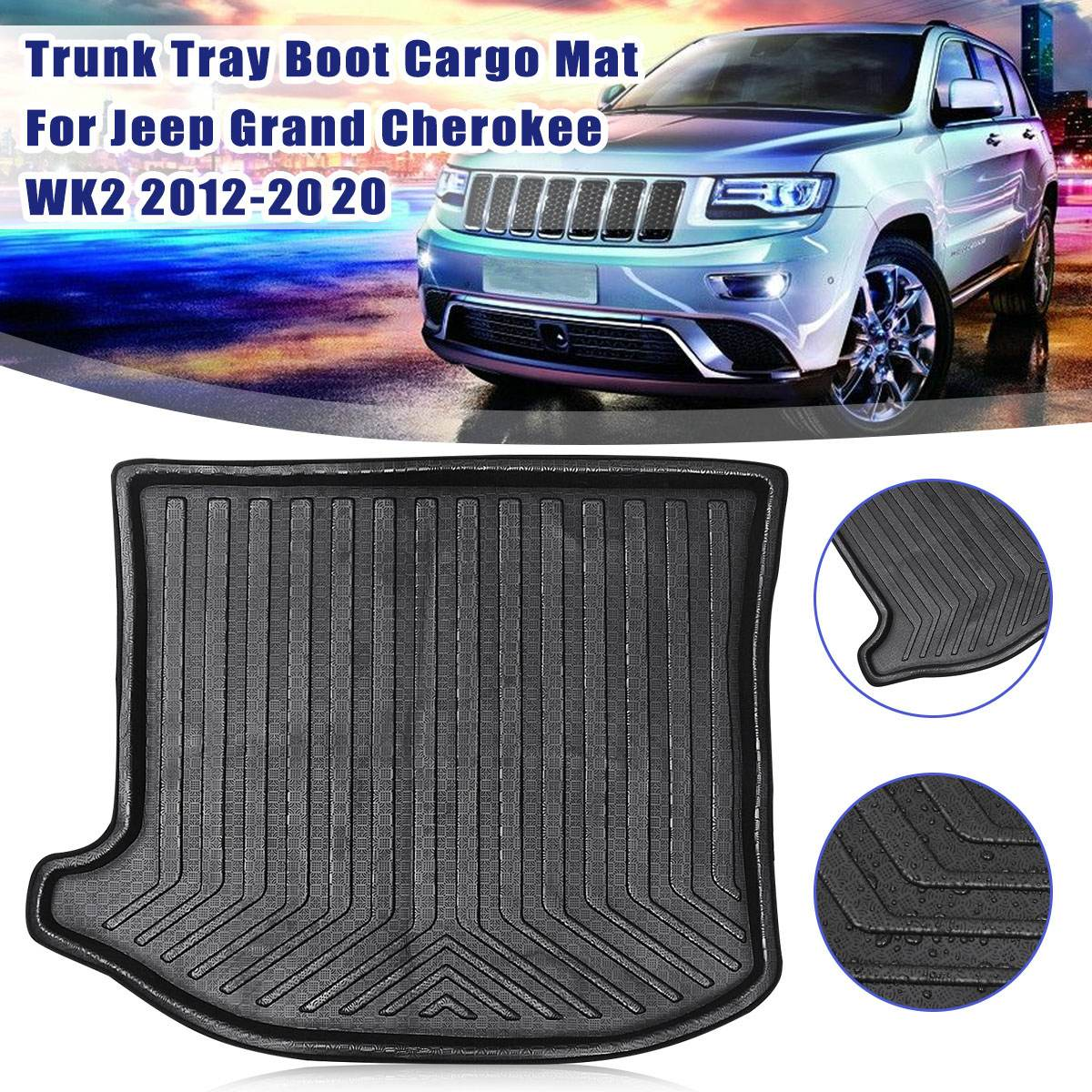 Rear Trunk Boot Liner Cargo Mat Tray Floor Carpet Mud Kick Protector Fit For Jeep Grand Cherokee WK2 2012 2013 2014 2015-2020