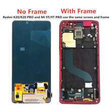 Brand new Original AMOLED LCD For Xiaomi Redmi K20 PRO Display Touch Frame Digitizer Assembly For Xiaomi Mi 9T PRO LCD Screen amoled lcd display for xiaomi mi 9t display with frame