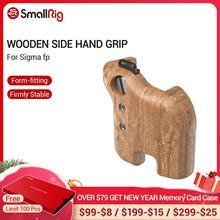 SmallRig עץ צד יד גריפ עבור Sigma fp DSLR מצלמה ידית עם רצועת חריץ וידאו ירי תמיכה אבזרים 2675