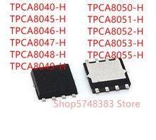 10PCS TPCA8040-H TPCA8045-H TPCA8046-H TPCA8047-H TPCA8048-H TPCA8049-H TPCA8050-H TPCA8051-H TPCA8052-H TPCA8053-H TPCA8055-H