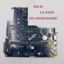 Para lenovo B50-30 mainboard LA-B102P cpu n3530 n3540 fru 5b20g90135 100% teste ok