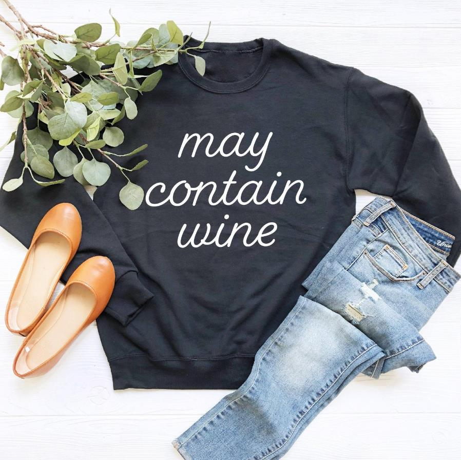 May Contain Wine Print Women Sweatshirts Casual Hoodies For Lady Girl Funny Hipster Jumper Drop Ship SW-23