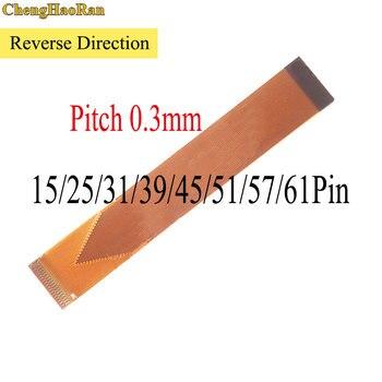ChengHaoRan 1PCS Reverse Direction 15/25/31/39/45/51/57/64 Pin FFC FPC Flexible Flat Cable Pitch 0.3mm length 60mm-120mm цена 2017