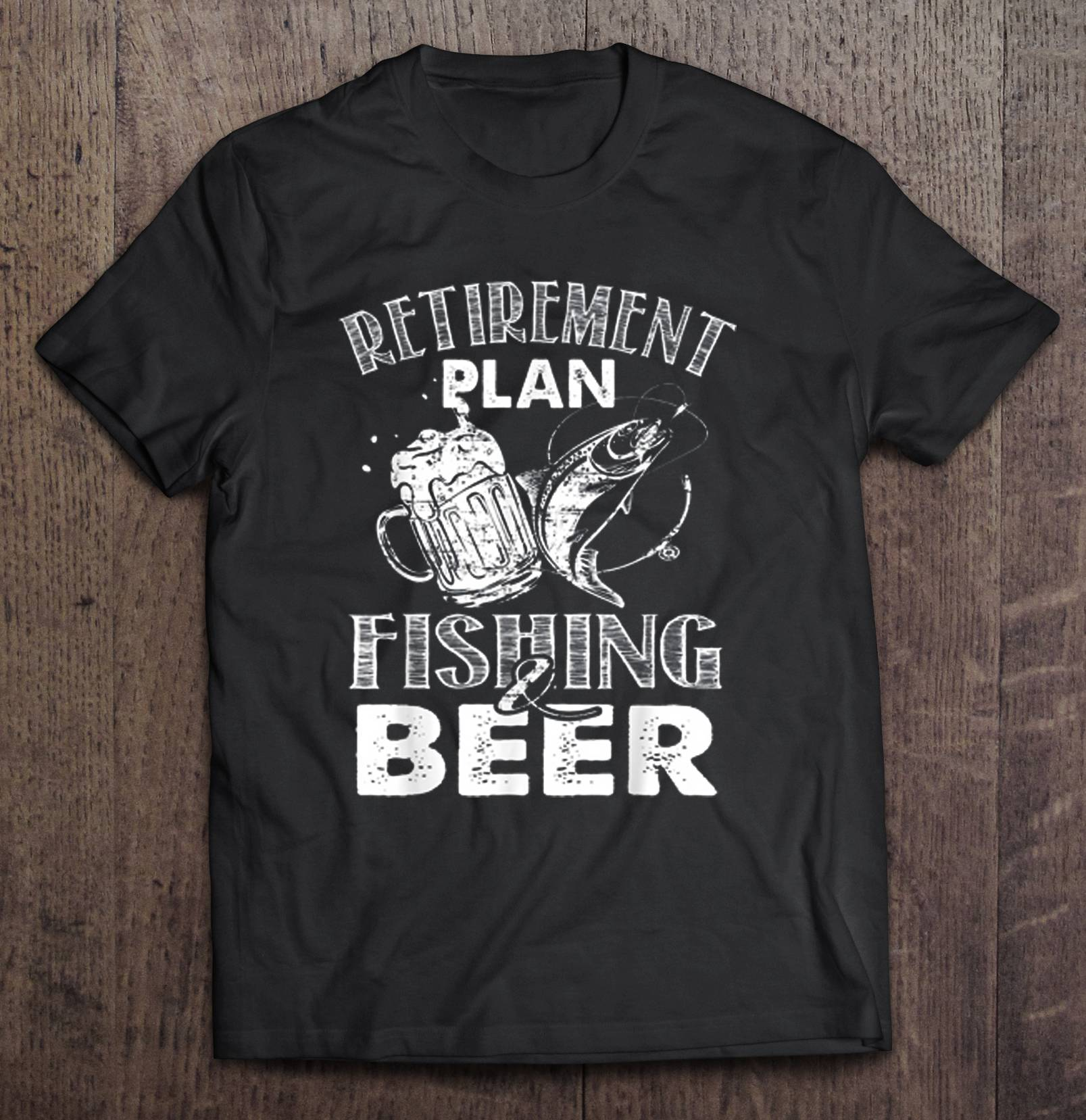 Retirement Plan Fishing & Beer T-Shirts image