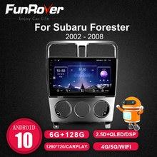 Funrover Radio de coche GPS navegador estéreo para Subaru Forester SG 2002-2008 DVD reproductor Multimedia DSP 6G + 128GB 8 Core Android 10,0