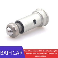 Baificar Brand New Manual Transmission Shift Shaft Positioning Pin 90578181 For Chevrolet Cruze MT Lova Aveo 1 6 Epica Sail cheap Metal Before 2013