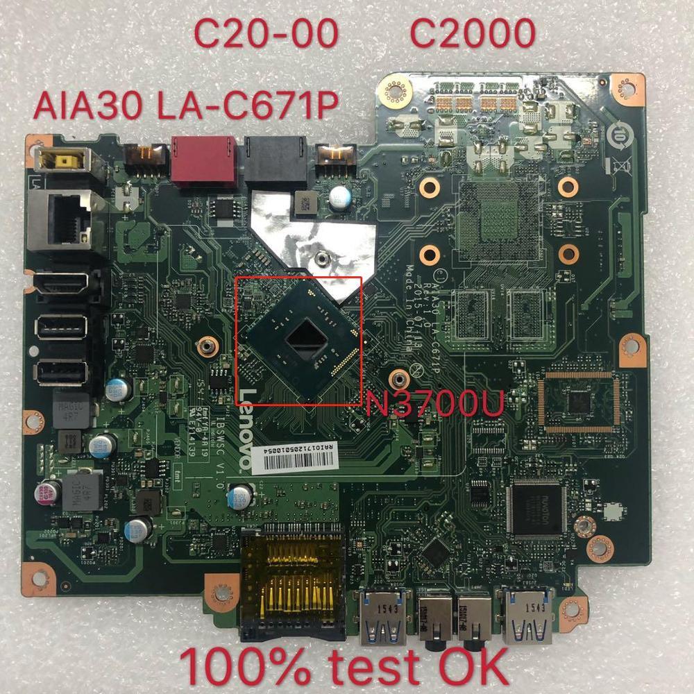 For Lenovo S200z C20-00 C2000 Aio Placa-mãe N3700 Cpu Aia30 LA-C671P Fru 00xg052 Ibswsc V1.0 100% Test OK