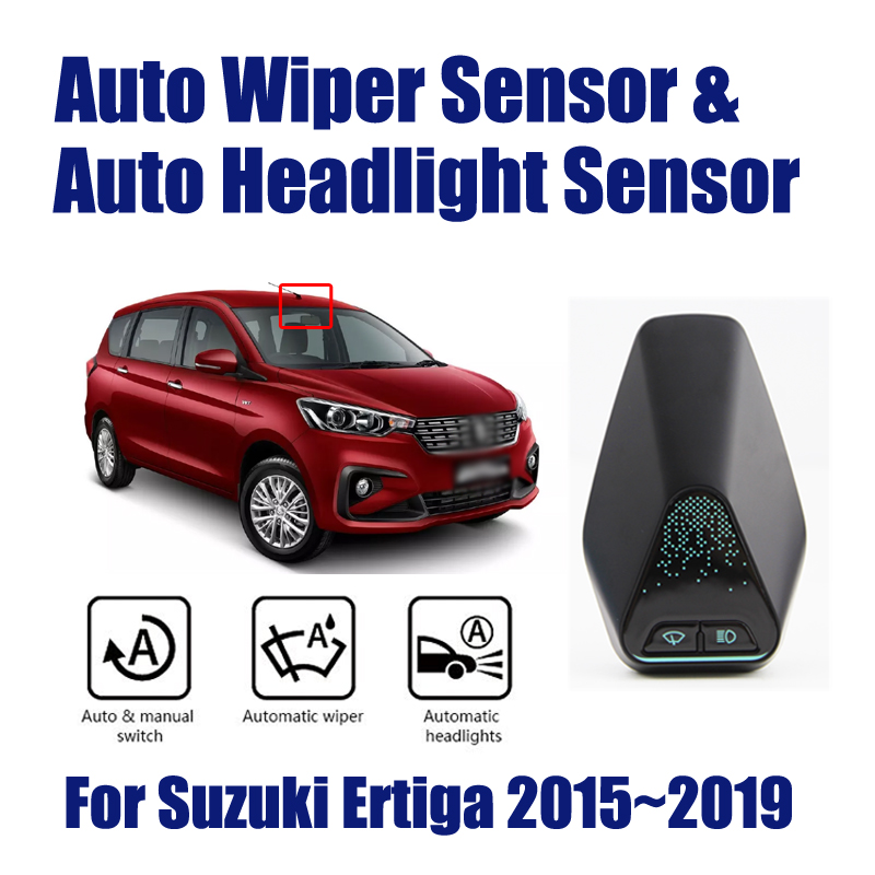 Smart Car Driving Assistant System For Suzuki Ertiga 2015 2019 Auto Automatic Rain Wiper Sensor Headlight Sensors in Switch Control Signal Sensor from Automobiles Motorcycles