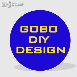 Diy gobo logotipo design para logotipo projetor led luz