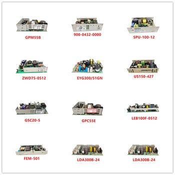 GPM55B| 900-0432-0000| SPU-100-12| ZWD75-0512| EYG300/51GN| US150-427| GSC20-5| GPC55E| LEB100F-0512| FEM-501| LDA300B-24 Used