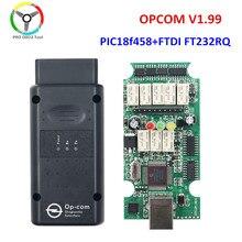 Qualidade opcom v1.99 op com v1.95 com pic18f458 ftdi chip para opel carro scanner diagnóstico flash atualização de firmware navio livre opcom