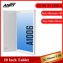цена на ANRY A1006 Android Tablet with SIM Card Slot Unlocked 10 inch Quad Core 1GB+16GB 3G Phone Phablet MTK6580 Tablet Pc