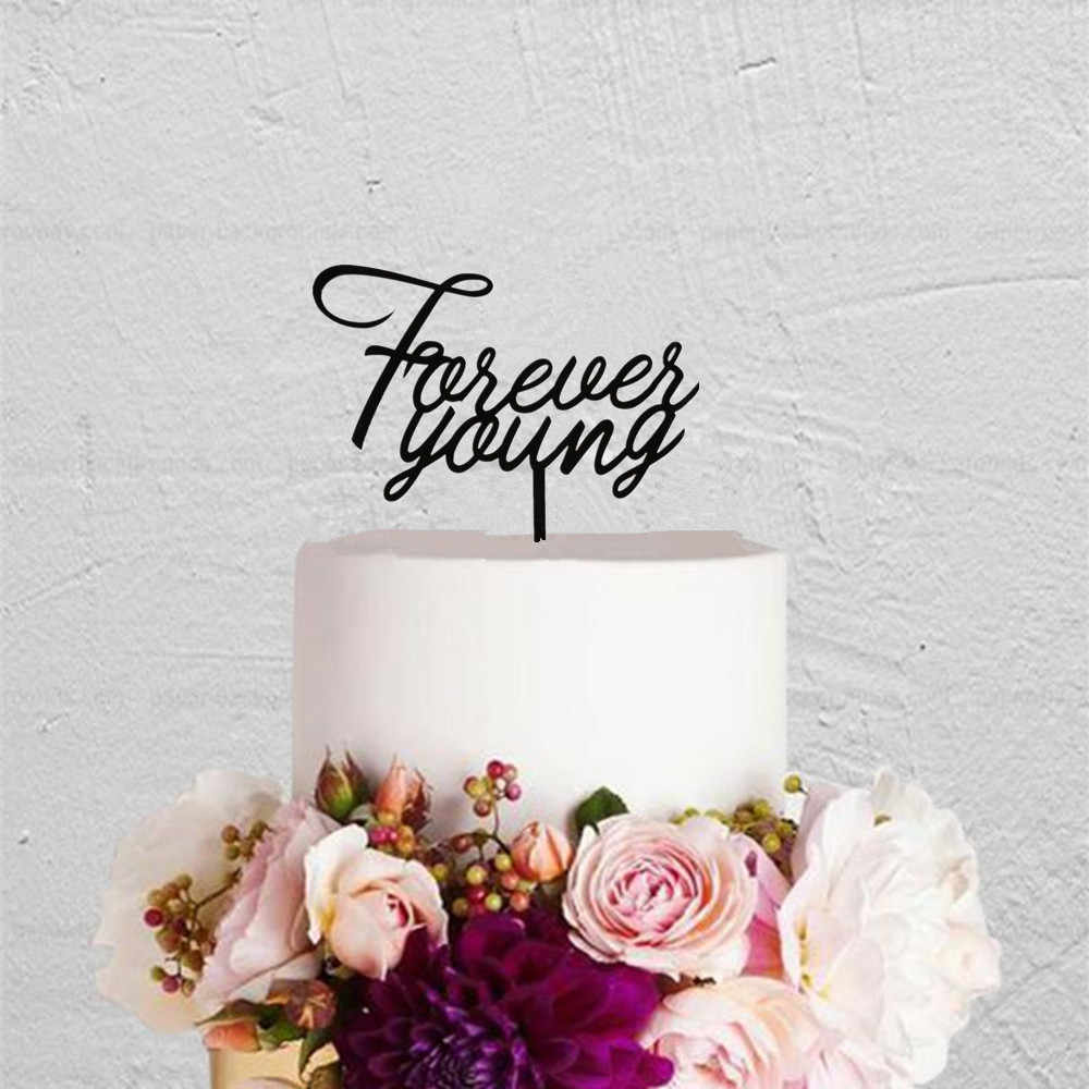 Stupendous Forever Young Birthday Cake Topper Acrylic Wooden Happy Birthday Birthday Cards Printable Giouspongecafe Filternl