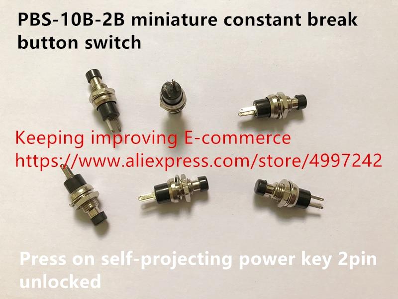 Original New 100% PBS-10B-2B Miniature Constant Break Button Switch Press On Self-projecting Power Key 2pin Unlocked