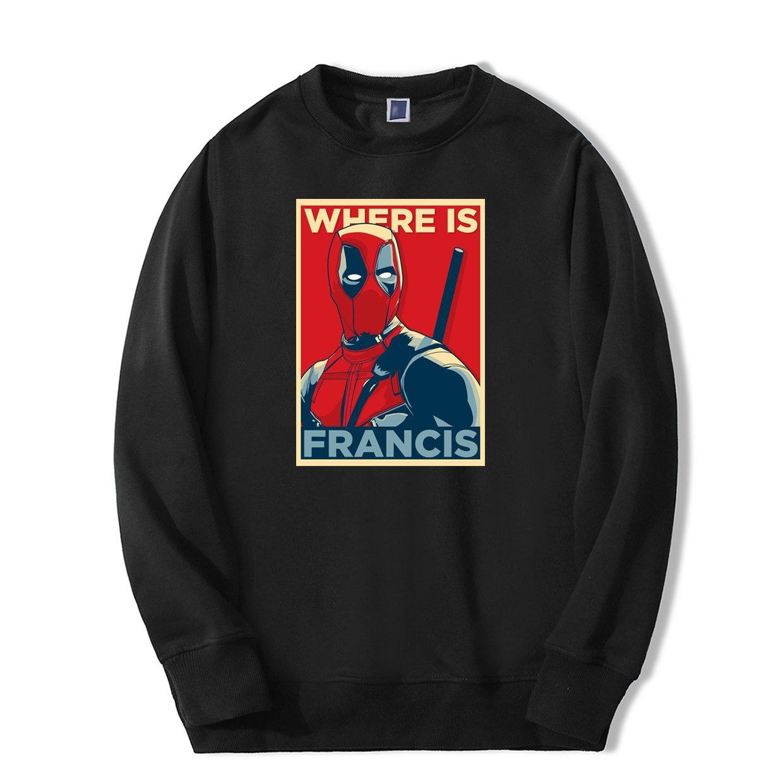 Cable Sweatshirt Deadpool Where Is Francis Men New Funny Movie Print Sweatshirts Hoodie Hip Hop Fashion Casual Warm Streetwear