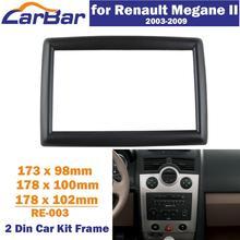 цена на CarBar Double 2 Din Car Radio Fascia for Renault Megane II Stereo Fascia Dash Dashboard Frame Panel Trim Kit Car Stereo