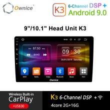 Ownice K3 안드로이드 9.0 자동차 라디오 2din 범용 폭스 바겐 도요타 현대 닛산 자동 GPS Navi 지원 DSP 4G LTE 전면 후면 카메라