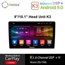 Ownice K3 Android 9.0 Car Radio 2din Universal for VW Toyota Hyundai Nissan Auto GPS Navi Support DSP 4G LTE Front Rear Camera