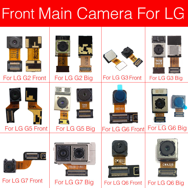 Main Rear Camera Flex Cable For LG G2 G3 G5 G6 G7 Q6 Back Camera Big Facing Camera Flex Ribbon Cable Replacement Repair Parts