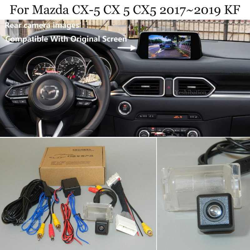 Yeshibation Car Rear View Camera For Mazda CX-5 CX 5 CX5 2017~2019 KF - Back Up Reverse Camera RCA & Original Screen Compatible