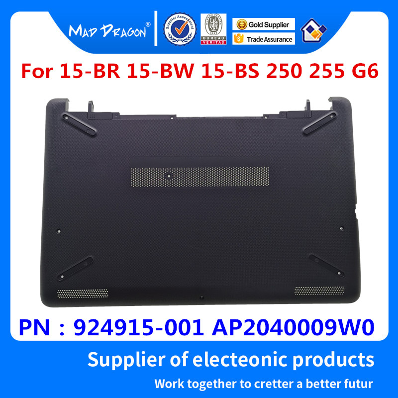 MAD DRAGON Brand Laptop Bottom Base Bottom Cover Assembly Black Shell For HP 15-BR 15-BW 15-BS 250 255 G6 924915-001 AP2040009W0