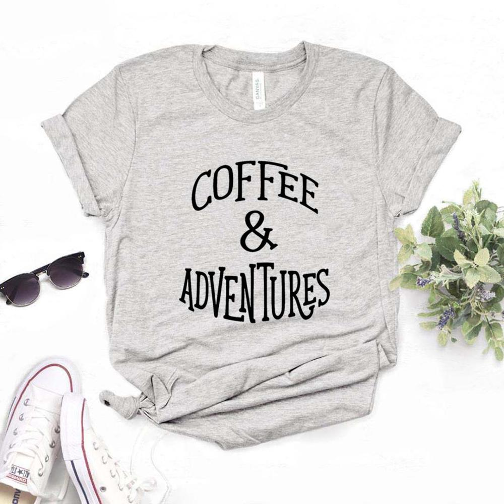 Coffee and Adventures Women Tshirts Cotton Casual Funny <font><b>t</b></font> Shirt For Lady Top Tee Hipster 6 Color Drop Ship NA-<font><b>585</b></font> image