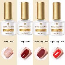 BORN PRETTY Base Top Gel Polish 7ml Transparent Gel Nails Gel Polish Semi-permanent Varnish Super Top Coat Soak Off Manicuring