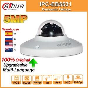 Image 1 - داهوا الأصلي IPC EB5531 5MP عين السمكة البانورامية POE المدمج في هيئة التصنيع العسكري SD فتحة للبطاقات H.265 الذكية كشف Onvif IP67 IK08 CCTV IP كاميرا