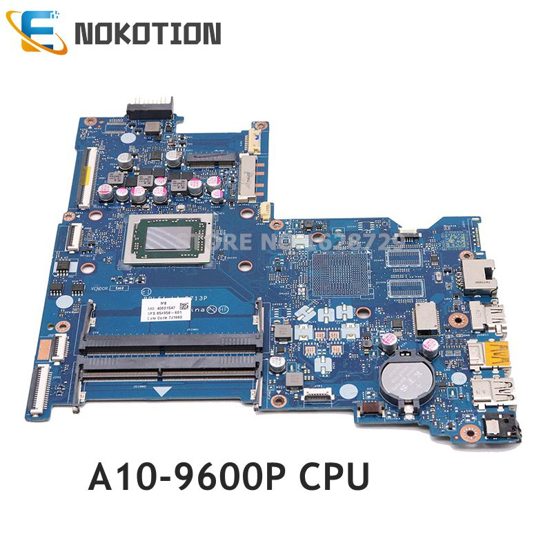 NOKOTION 854958-601 854958-501 854958-001 LA-D713P Mainboard For HP 15-BA 15Z-BA Laptop Motherboard A10-9600P CPU Full Tested