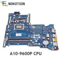 NOKOTION 854958 601, 854958 501, 854958 001 LA D713P placa madre para HP 15 BA 15Z BA placa base de computadora portátil A10 9600P CPU probada completa