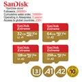Карта памяти SanDisk Extreme  100% оригинал  32 ГБ  64 ГБ  128 ГБ  256 ГБ  SDHC  класс 10  U3  micro SD  TF-карта  10 лет гарантии