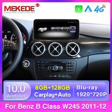 Android 10 8GB 128GB ekran systemu poleceń samochodowych dla Mercedes Benz klasa B W245 W246 2011-2018 IPS LTE Wifi BT Carplay tanie tanio MEKEDE CN (pochodzenie) podwójne złącze DIN 10 25 4*45W System operacyjny Android 10 0 JPEG Metal and Plastic 1920*720