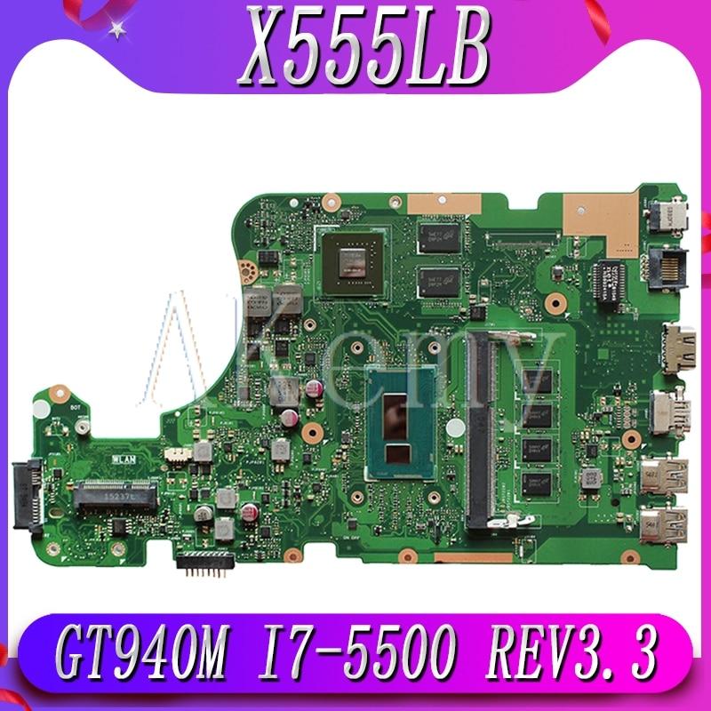 EDP X555LB Mianboard X555LD REV 3.3 For ASUS X555LJ X555LF X555LB X555LP Laptop Motherboard 4GB RAM I7-5500 GT940M/GT920M/2GB