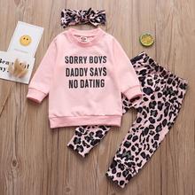Комплекты одежды из 3 предметов для маленьких девочек весенне-осенние Топы для свиданий с надписью «Daddy Says No» + штаны с леопардовым принтом + ...
