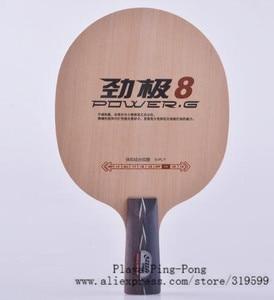 Image 5 - DHS כוח G2 PG3 PG7 PG 7 PG8 PG9 PG2, PG 2 ללא תיבת Loop + התקפה OFF להב טניס שולחן פינג פונג מחבט