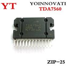 10 pièces/lot TDA7560 ZIP 25 IC.