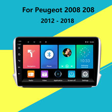 2 Din Auto Radio Für Peugeot 2008 208 Multimedia system 2012 - 2018 GPS Navigation Kopf einheit Android WIFI FM hinten kamera