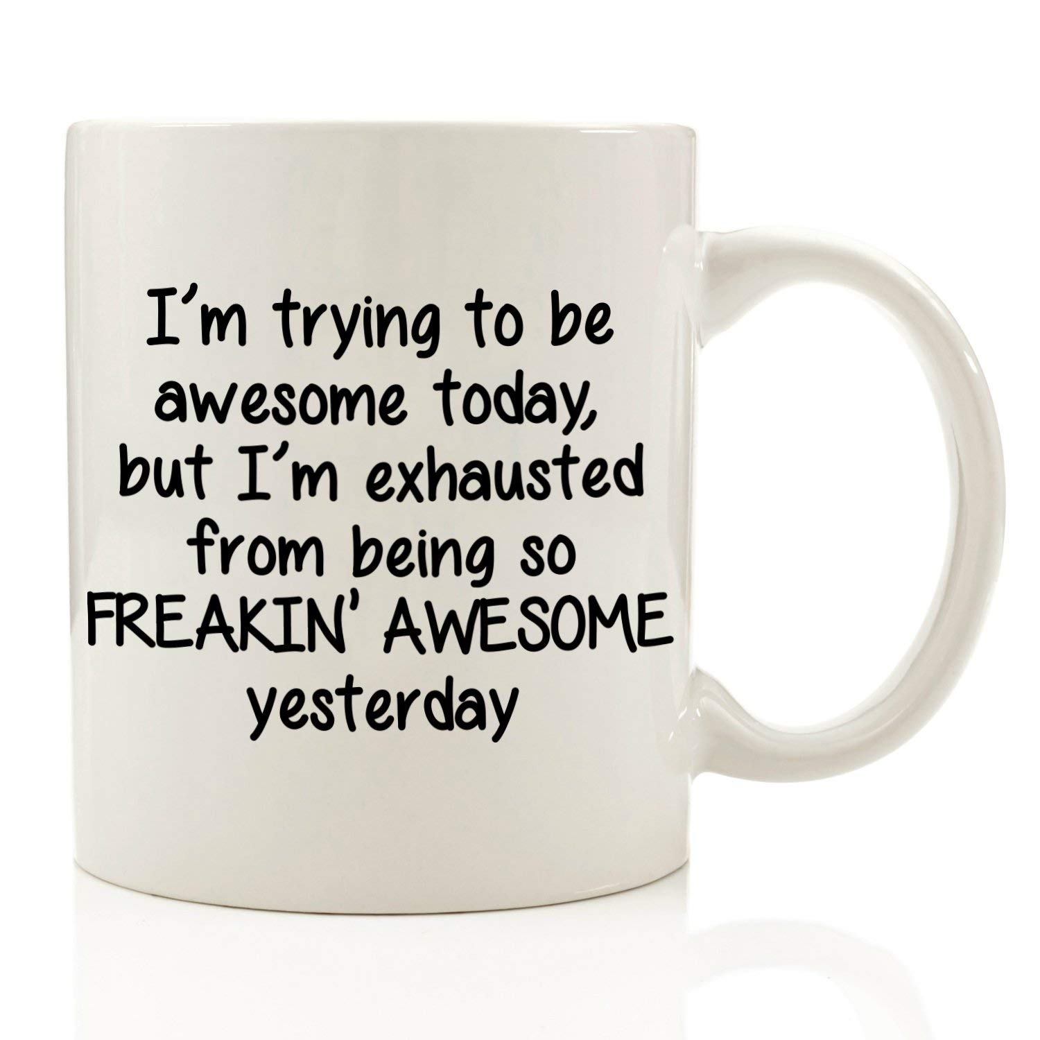 I'm Trying To Be Awesome Today Funny Coffee Mug 11 Oz Birthday Gift image
