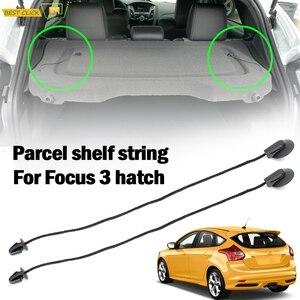 2pcs For Ford Focus 3 MK3 Hatchback 2012 - 2018 Interior Rear Parcel Shelf String Inner Tonneau Cover Strap Cord BM51A46538AA