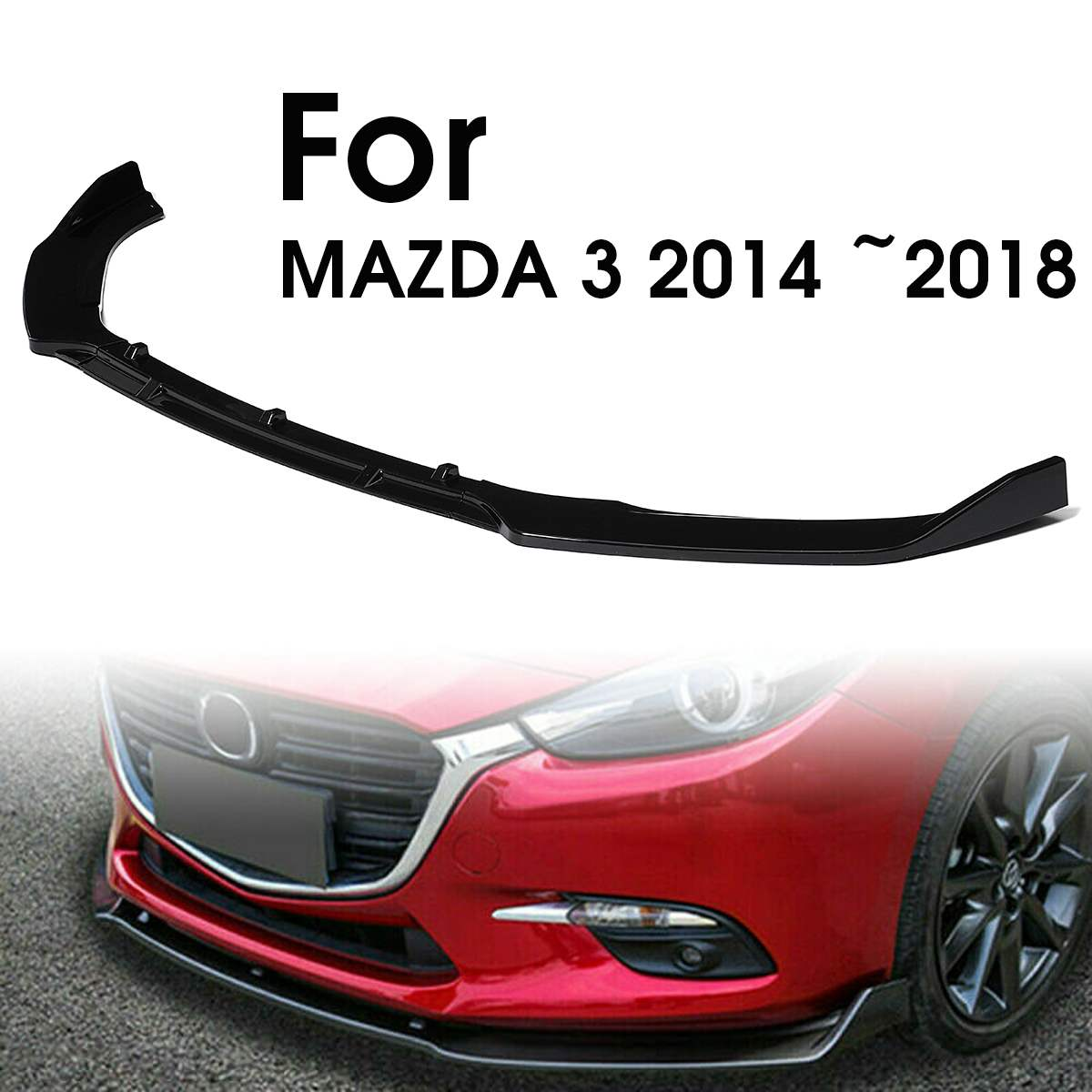 3Pcs Glossy Black Car Front Bumper Splitter Lip Cover Trim Front Bumper Diffuser Lip Cover Wing Fit For MAZDA 3 axela 2014 2018