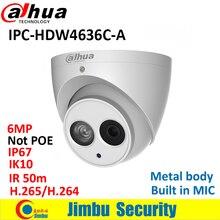Dahua IP камера 6MP IPC-HDW4636C-A металлический корпус H.265 Встроенный микрофон IR50m IK10 IP67 купольная камера не POE Интеллектуальное обнаружение