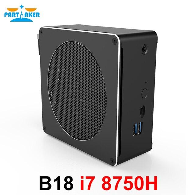 משתתף B18 DDR4 קפה אגם 8th Gen מיני מחשב Intel Core i7 8750H 32GB RAM Intel UHD גרפיקה 630 מיני DP HDMI WiFi