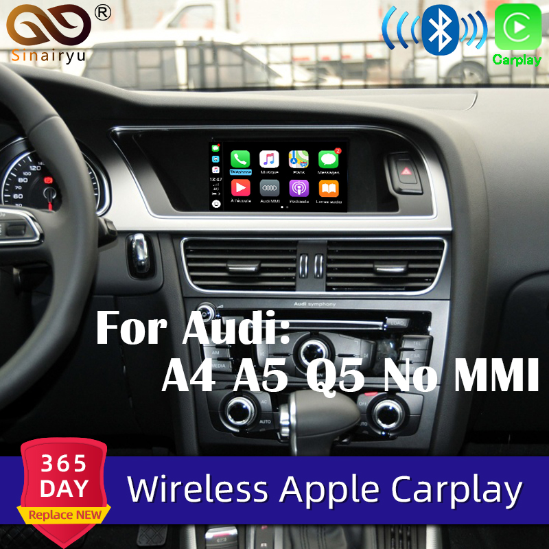 Sinairyu Wifi Wireless Apple CarPlay Car Play Android Auto Mirror For Audi 2009-2019 A4 A5 Q5 Non MMI OEM Retrofit Touchscreen