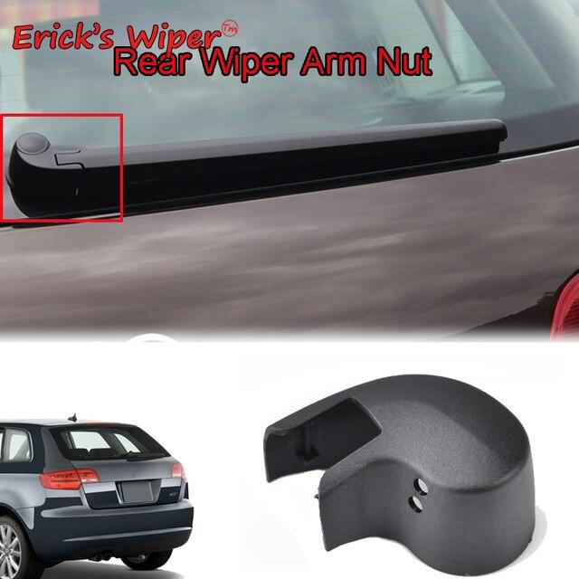 Erick S ใบปัดน้ำฝนด้านหลังกระจกเครื่องซักผ้าฝาครอบหมวกสำหรับ Audi A3 S3 RS3 8P 8P1 8PA 2003 2012ด้านหลัง