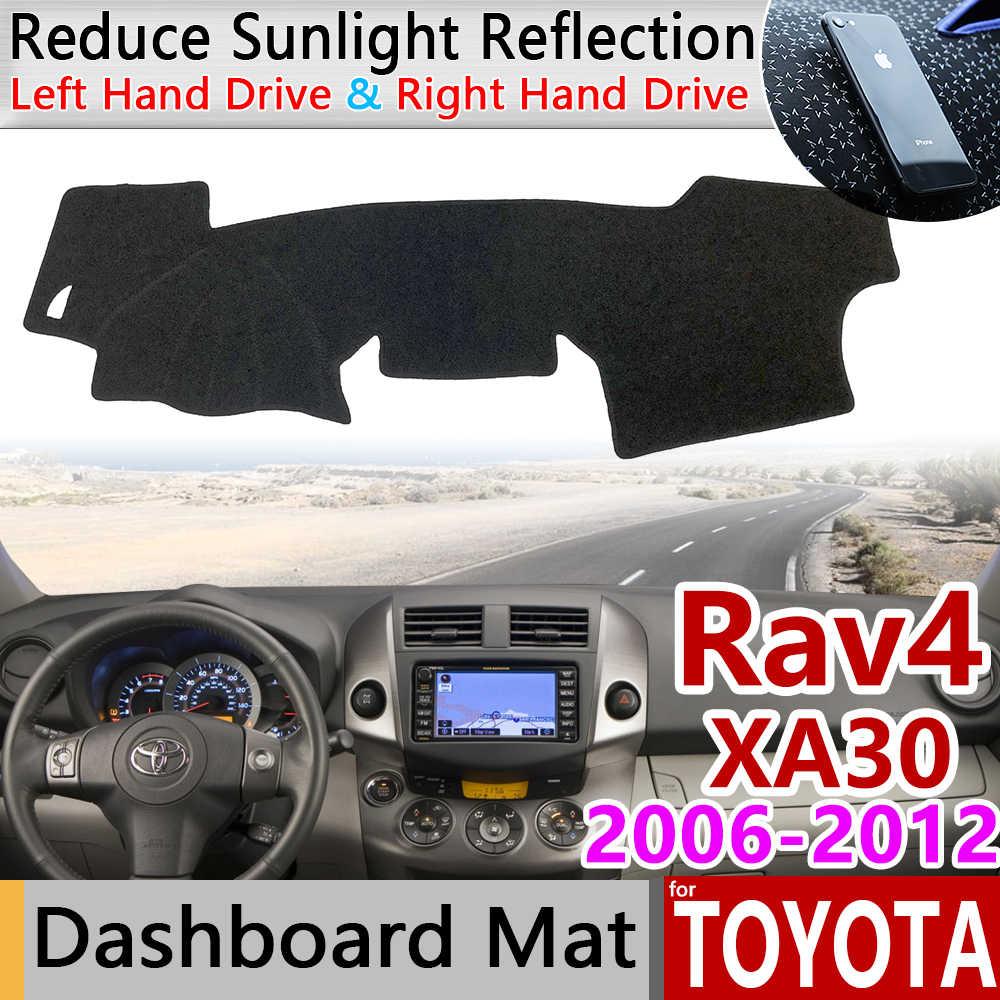 Pour Toyota Rav4 XA30 2006 ~ 2012 RAV 4 30 tapis anti-dérapant tableau de bord couverture Pad parasol Dashmat tapis voiture accessoires 2007 2008 2010