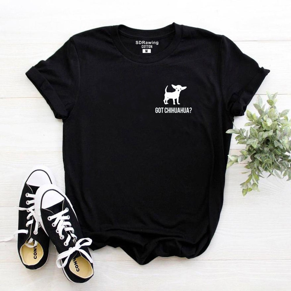 Harajuku Got Chihuahua Print Cotton T Shirts For Women Dog Lovers Girlfriend Graphic Tees Summer Casual Female Tops Drop Ship